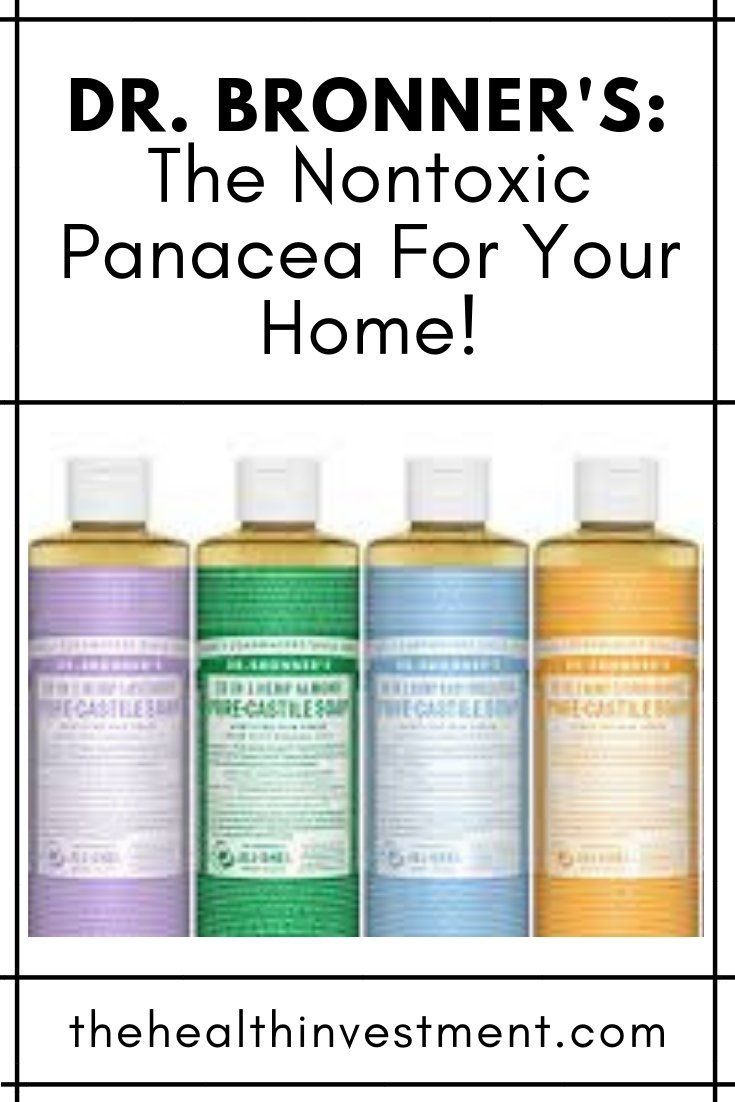 Picture of Dr. Bronner's soaps under title - Dr. Bronner's: The Nontoxic Panacea For Your Home
