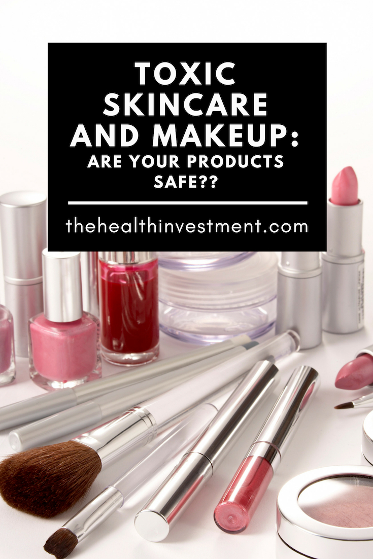 picture of makeup behind title - Toxic Skincare And Makeup: Are Your Products Safe?