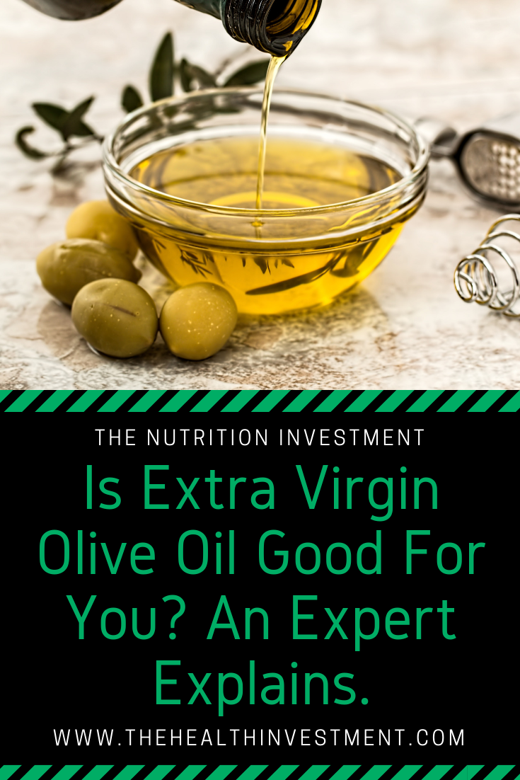 Olive oil in a bowl above title - Is Extra Virgin Olive Oil Good For You? An Expert Explains.
