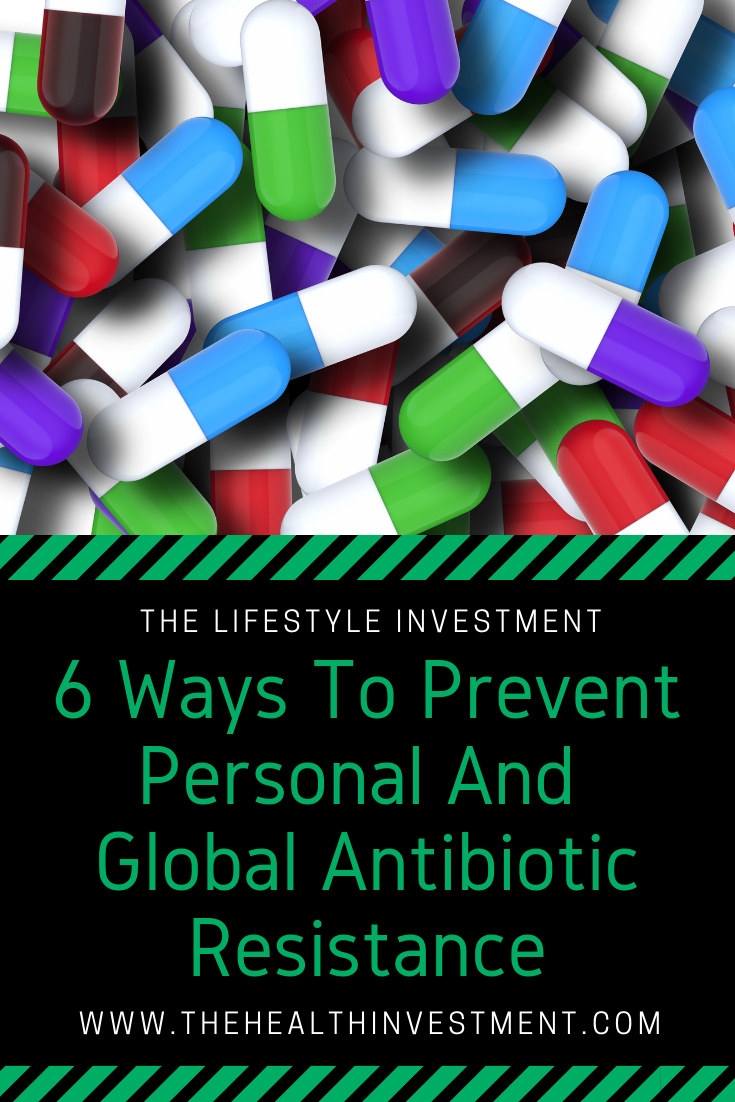 Picture of colorful pills above title - 6 Ways To Prevent Personal And Global Antibiotic Resistance