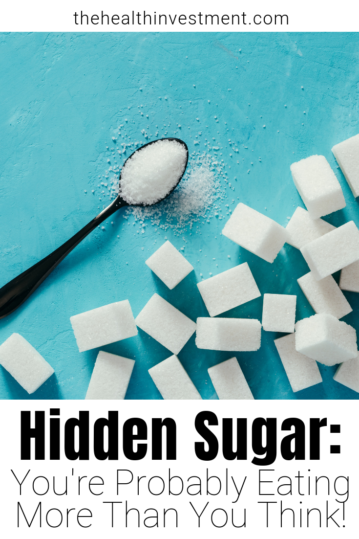 Picture of sugar cubes above title: Hidden Sugar - You're Probably Eating More Than You Think