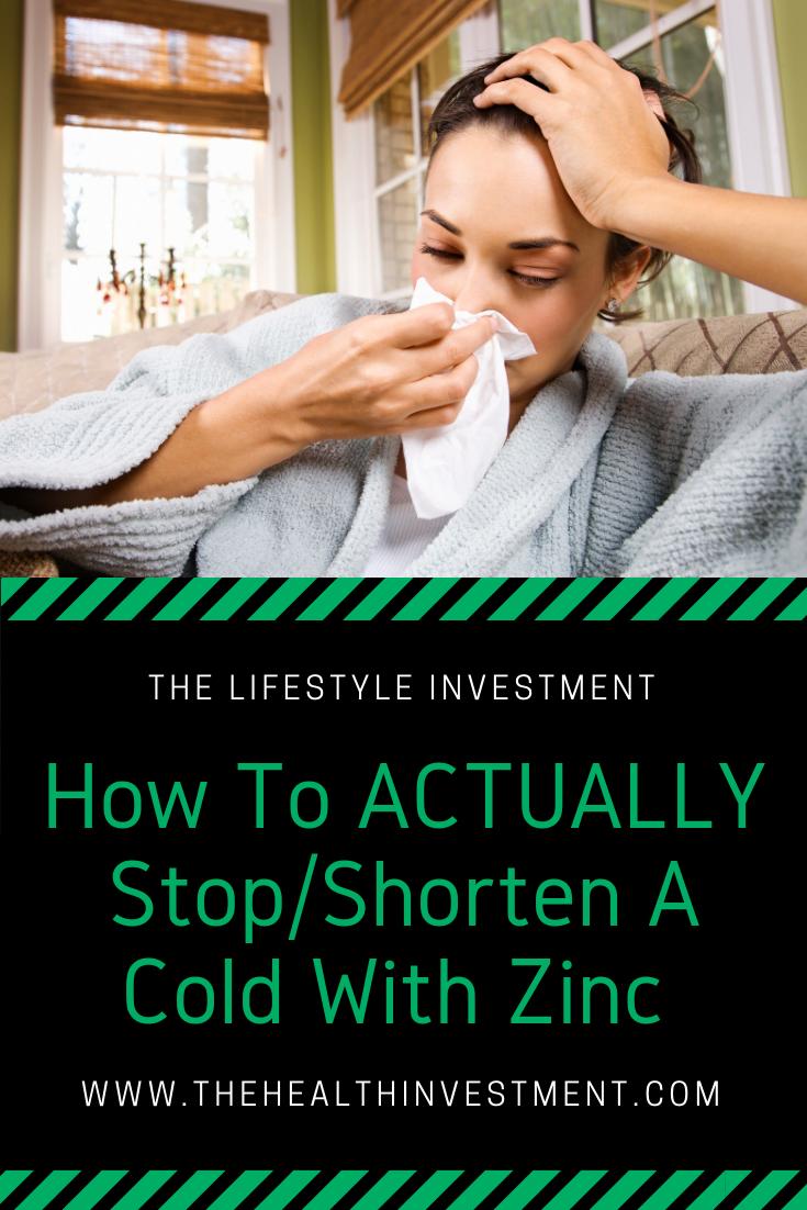 How To Actually Stop/Shorten A Cold With Zinc Acetate