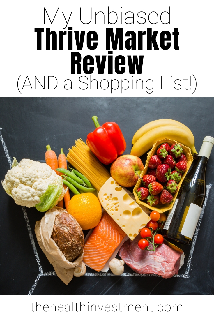 Picture of groceries below title: My Unbiased Thrive Market Review (AND a Shopping List!)