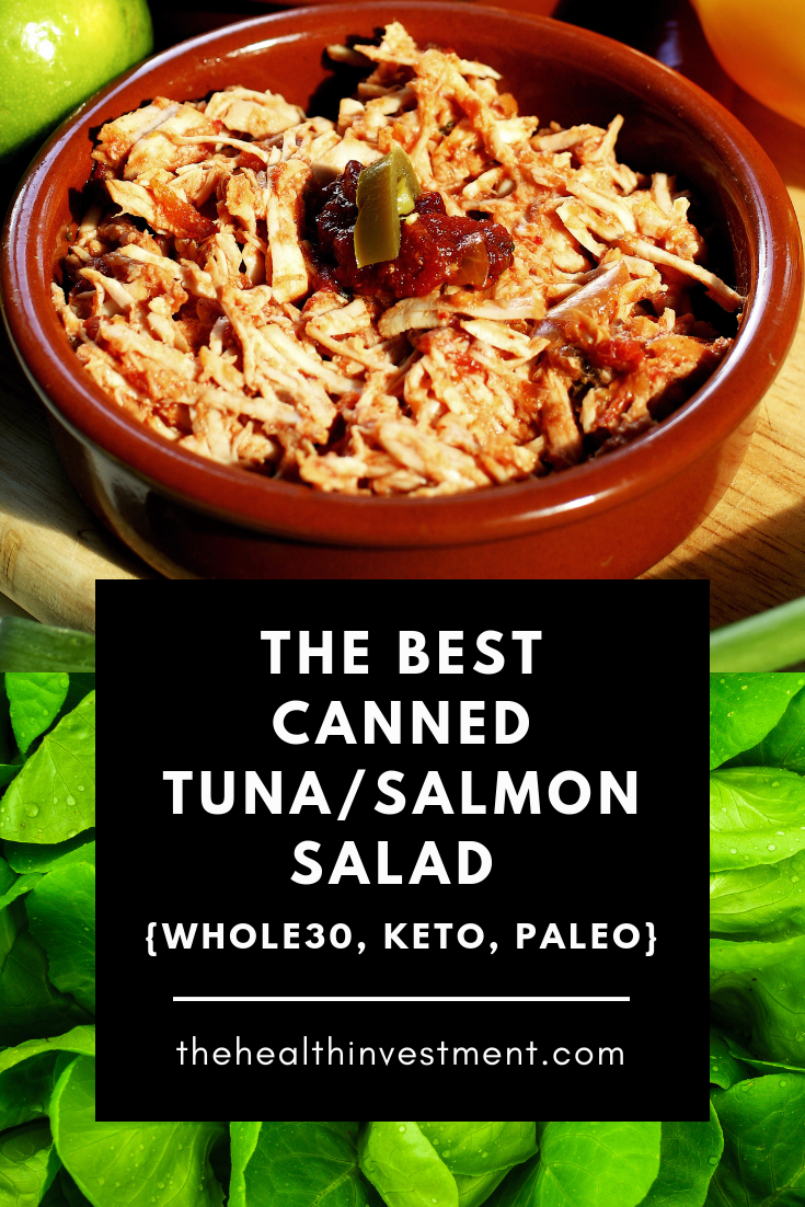 Picture of tuna salad in small ceramic pot above title - The Best Canned Tuna/Salmon Salad That's Whole30 Keto And Paleo Approved