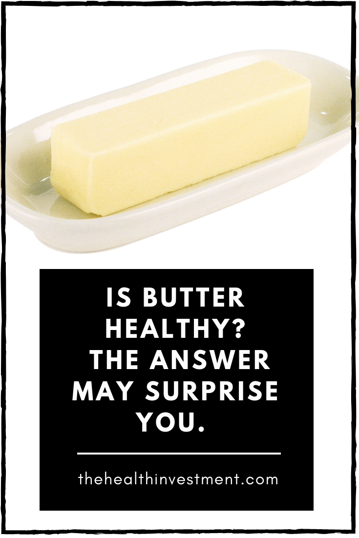Picture of a stick of butter in a white dish above title - Is Butter Healthy? The Answer May Surprise You