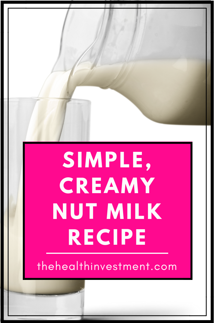 Picture of a pitcher pouring milk into glass above title - Simple, Creamy Nut Milk Recipe