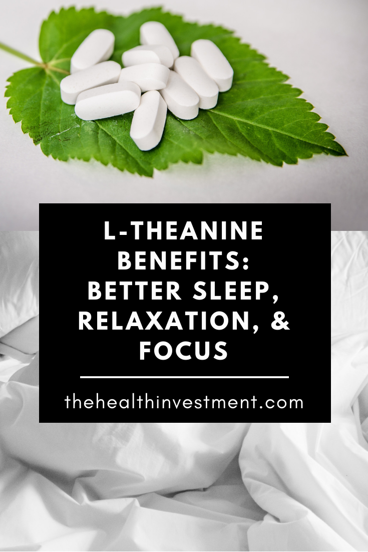 Picture of green leaf with white pills on it on top, picture of white sheets on bottom - title l theanine benefits better sleep relaxation and focus