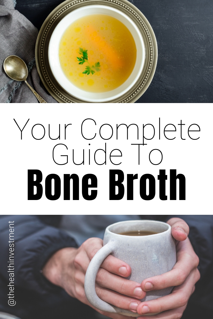 Pictures of broth in mugs above and below title - Your Complete Guide To Bone Broth