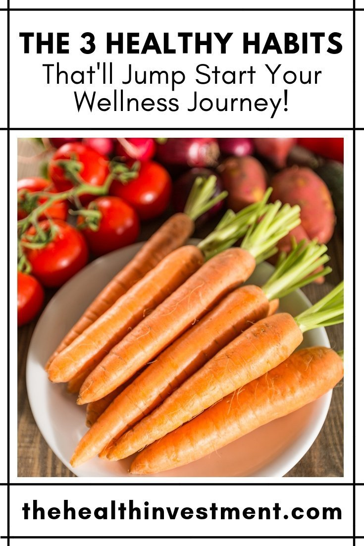 Picture of a bowl of carrots with tomatoes off to the side below title: The 3 Healthy Habits That'll Jump Start Your Wellness Journey!