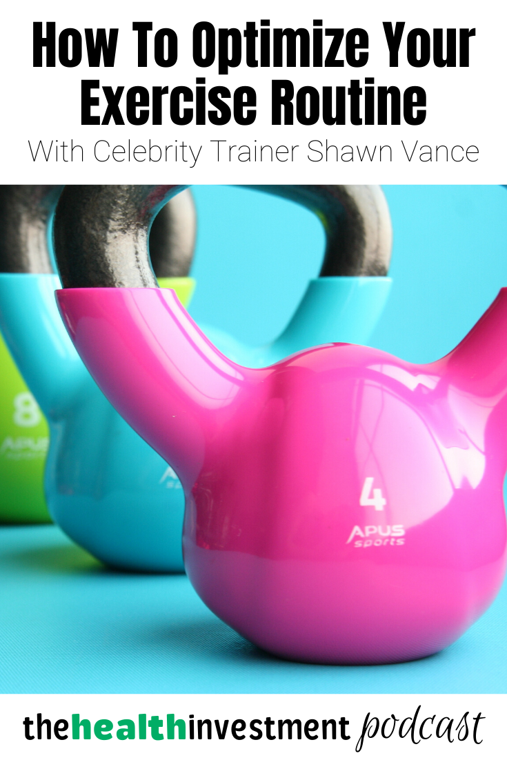 Picture of bright kettlebells below title - How To Optimize Your Exercise Routine With Celebrity Trainer Shawn Vance