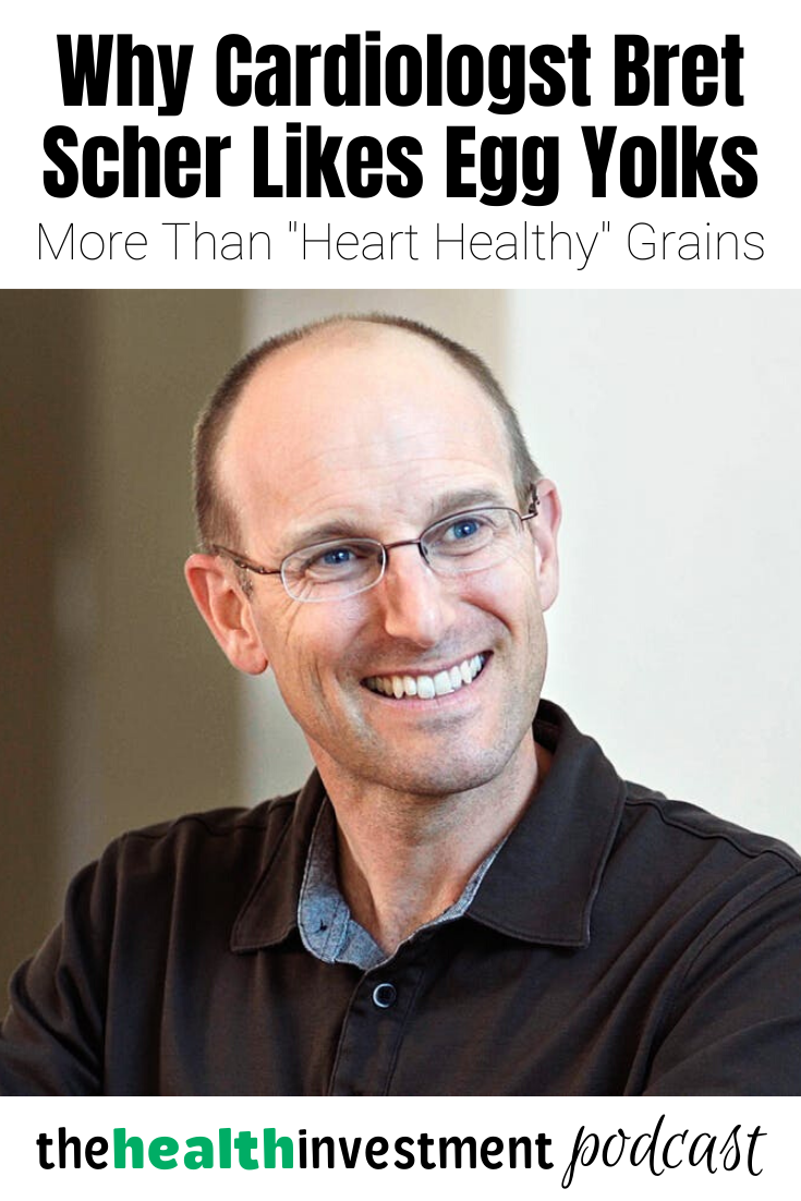 """Picture of Dr. Bret Scher below title - Why Cardiologist Bret Scher Likes Egg Yolks More Than """"Heart Healthy"""" Grains"""