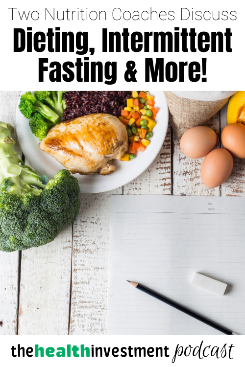 Picture of food and journal below title: Two Nutrition Coaches Discuss Dieting, Intermittent Fasting & More!