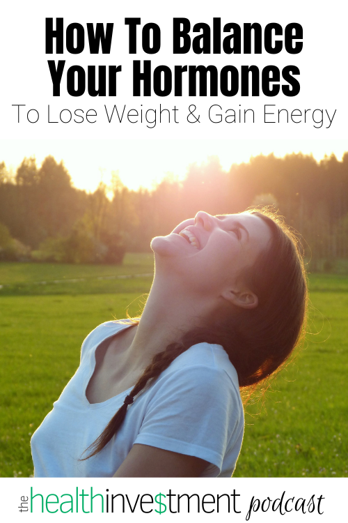Picture of woman smiling below title - How To Balance Your Hormones To Lose Weight And Gain Energy