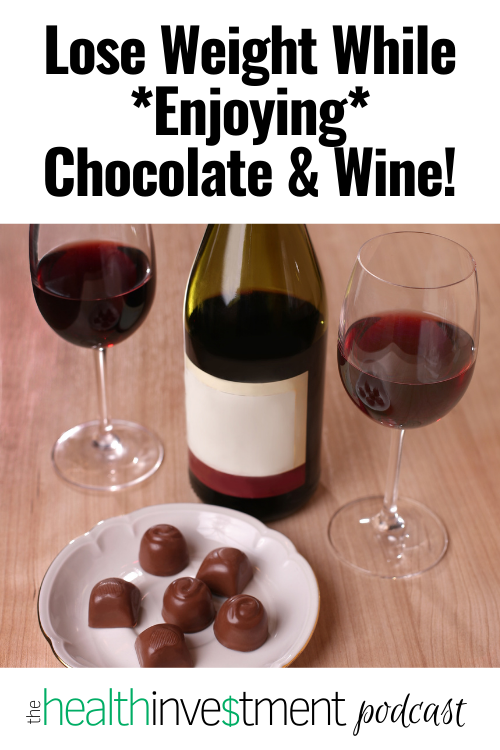 Picture of wine and chocolate below title - Lose Weight While Enjoying Chocolate & Wine