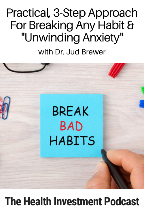 Image of Post-It below title: Practical, 3-Step Approach For Breaking Any Habit and Unwinding Anxiety