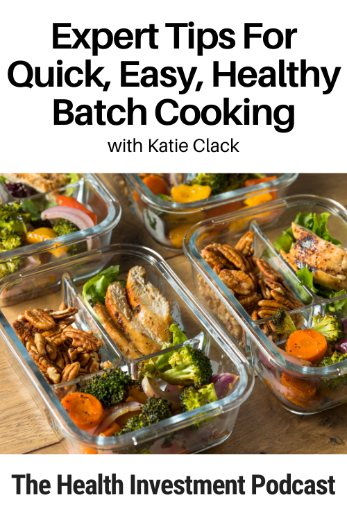 Image of meals prepped in glass containers below title: Expert Tips For Quick, Easy, Healthy Batch Cooking