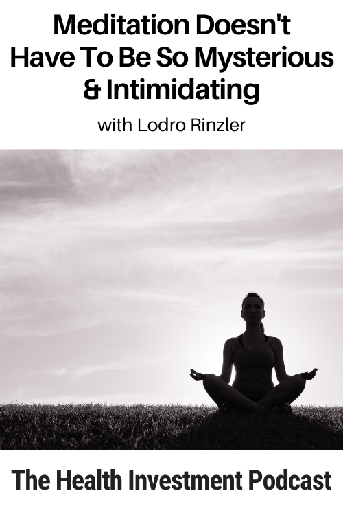 Image of person meditating below title - Meditation Doesn't Have To Be So Mysterious & Intimidating